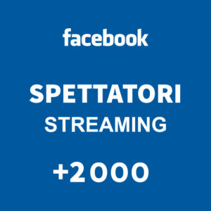+2000 Spettatori streaming