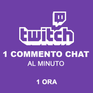 Twitch – Commenti in Chat – 1 Ora